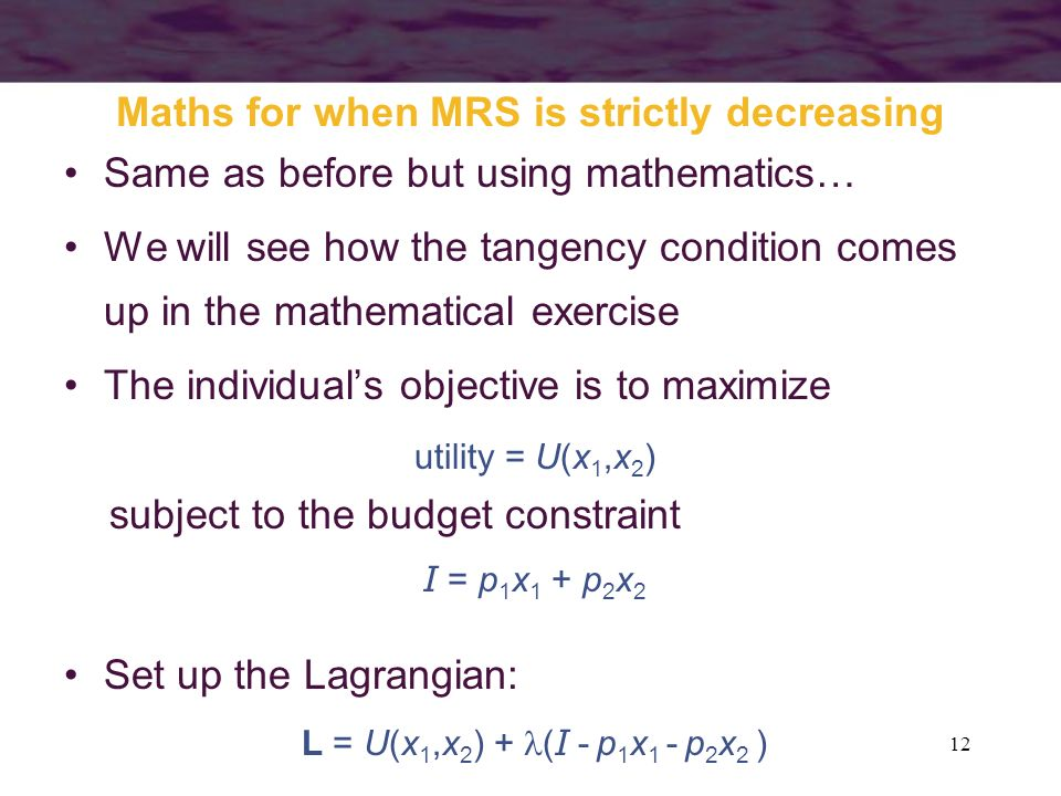 Maths for when MRS is strictly decreasing