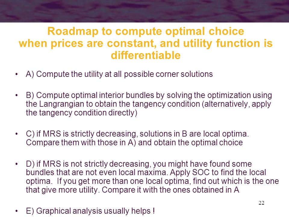 Roadmap to compute optimal choice when prices are constant, and utility function is differentiable