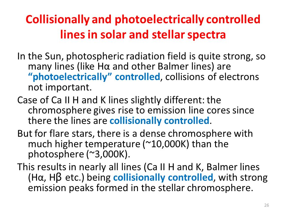 Collisionally and photoelectrically controlled lines in solar and stellar spectra