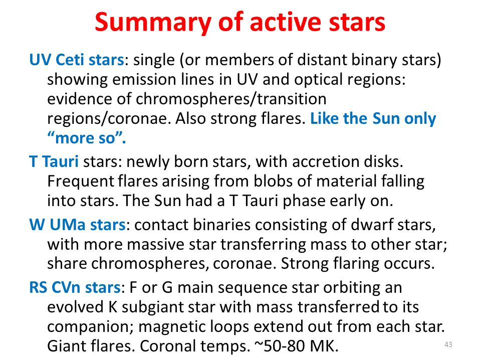 Summary of active stars