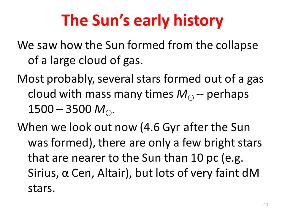 The Sun's early history
