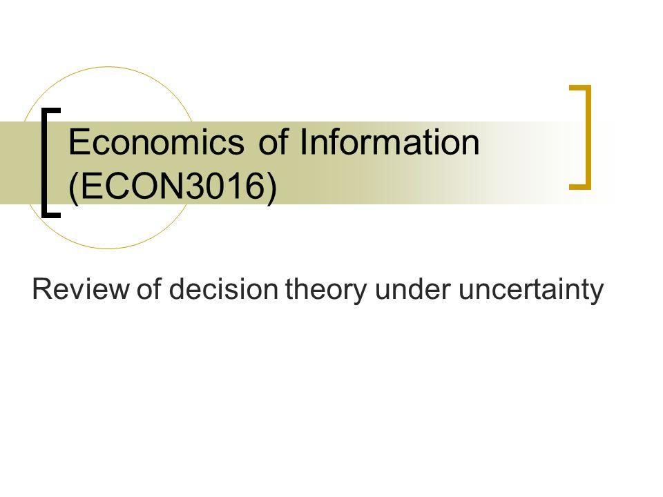 Economics of Information (ECON3016)