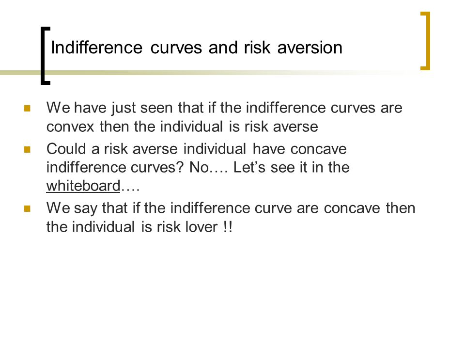 Indifference curves and risk aversion