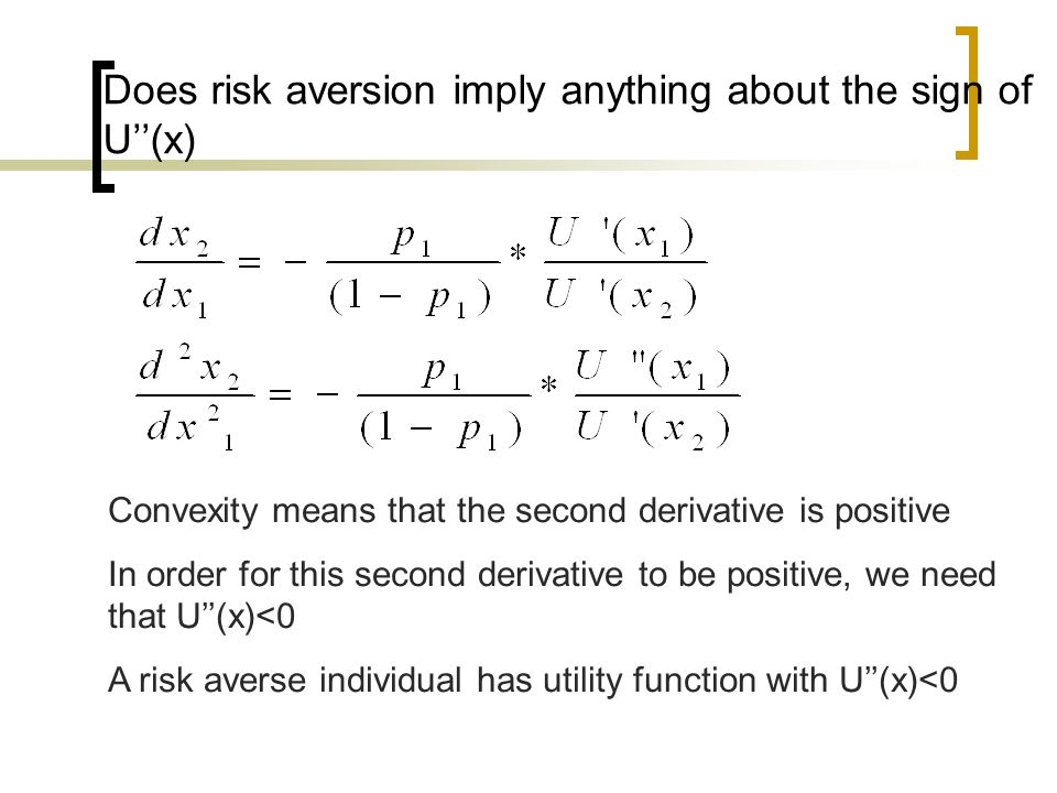 Does risk aversion imply anything about the sign of U''(x)