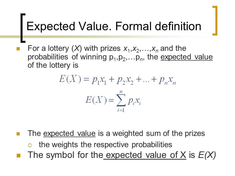 Expected Value. Formal definition