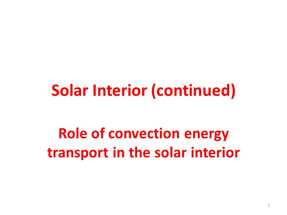 Solar Interior (continued)