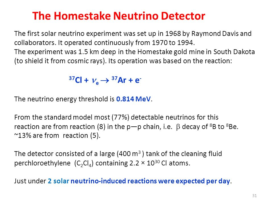 The Homestake Neutrino Detector