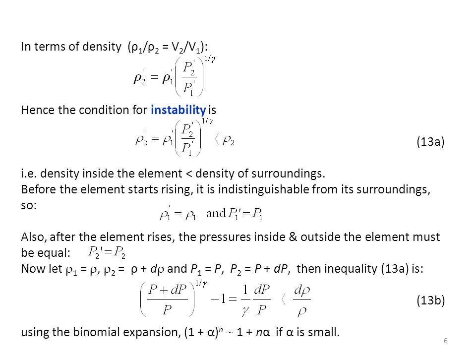In terms of density (ρ1/ρ2 = V2/V1):