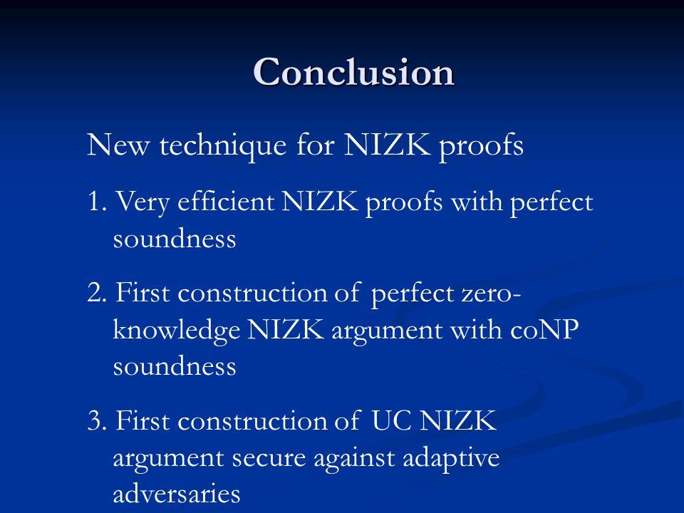 Conclusion New technique for NIZK proofs
