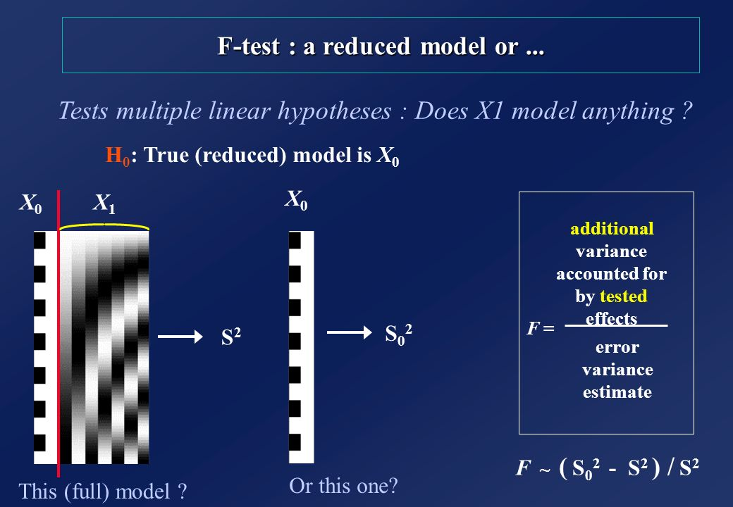 F-test : a reduced model or ...