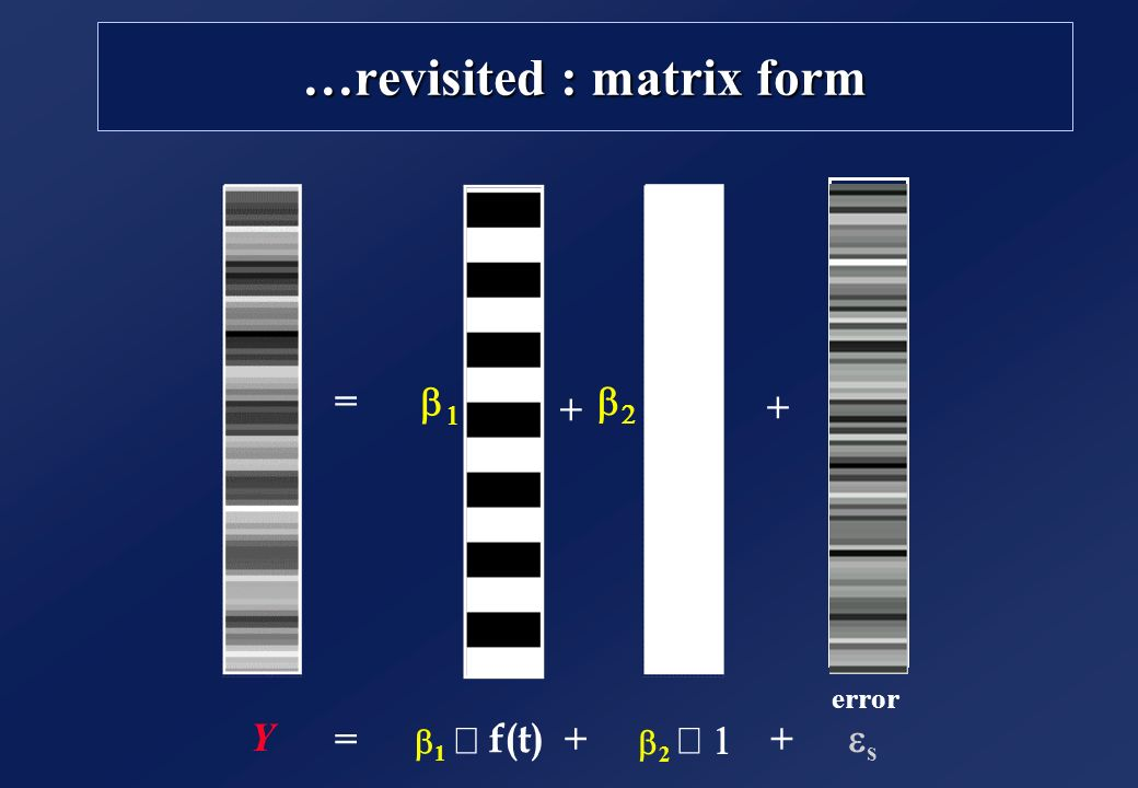 …revisited : matrix form