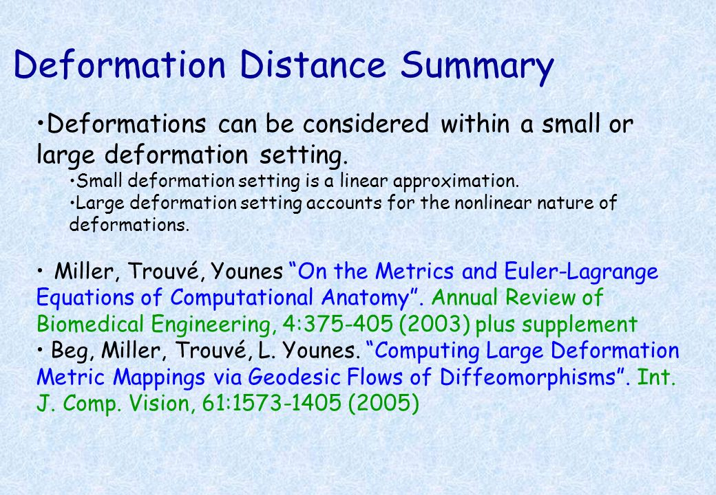 Deformation Distance Summary