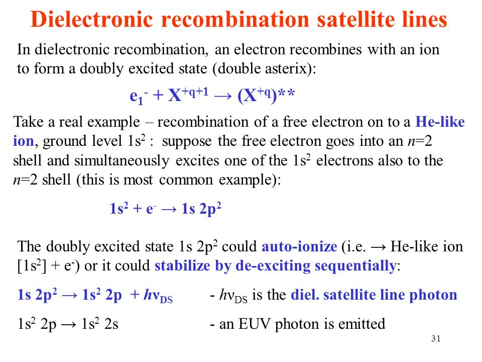 Dielectronic recombination satellite lines