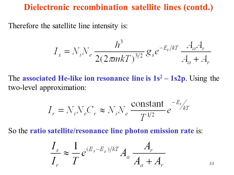 Dielectronic recombination satellite lines (contd.)