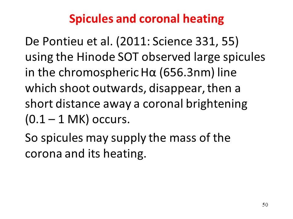 Spicules and coronal heating