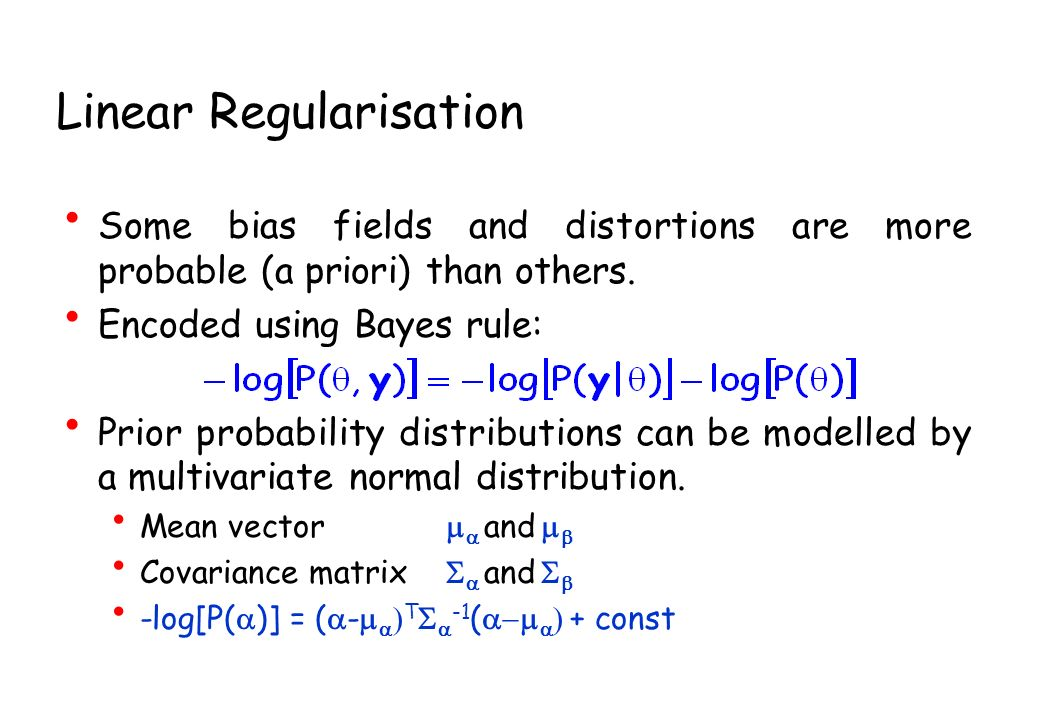 Linear Regularisation