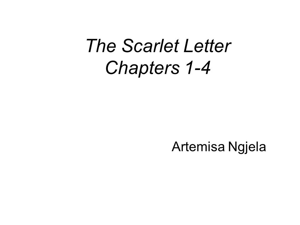 a scarlet letter chapters 1 and Free summary and analysis of chapter 1 in nathaniel hawthorne's the scarlet  letter that won't make you snore we promise.