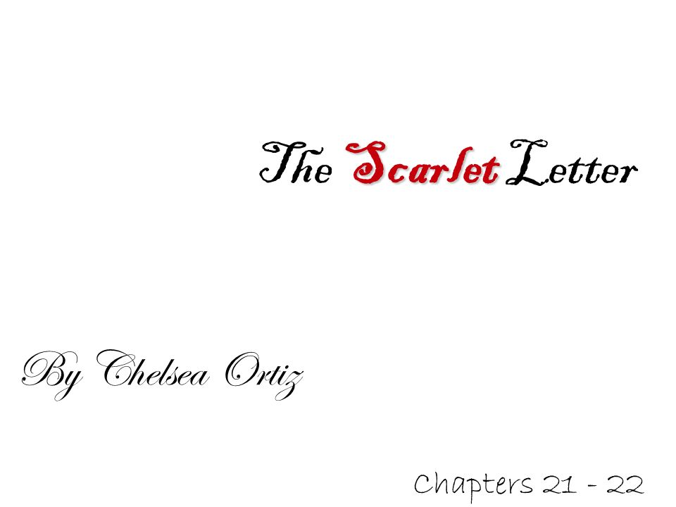 the scarlet letter chapters ppt video online download