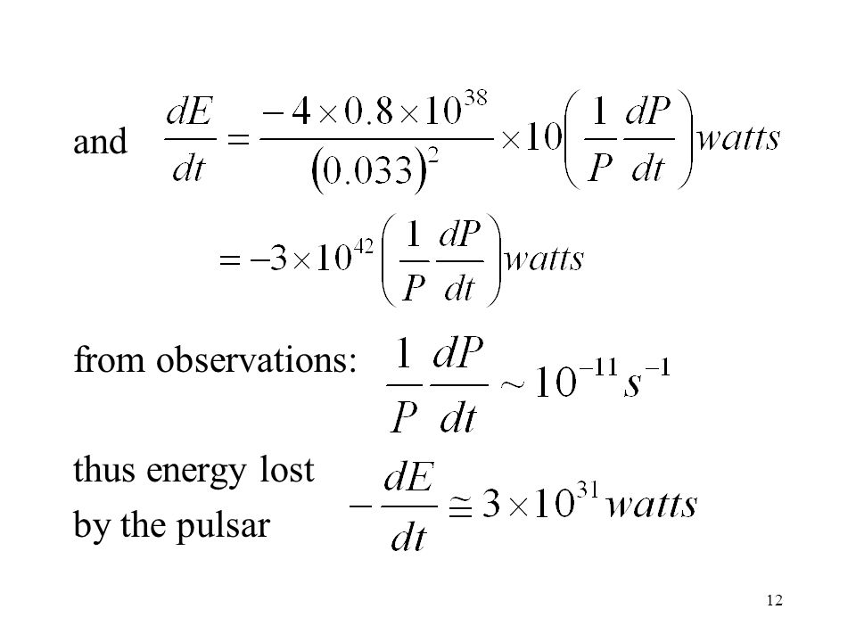 and from observations: thus energy lost by the pulsar