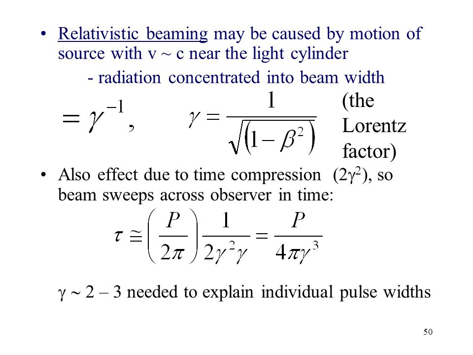 Relativistic beaming may be caused by motion of source with v ~ c near the light cylinder