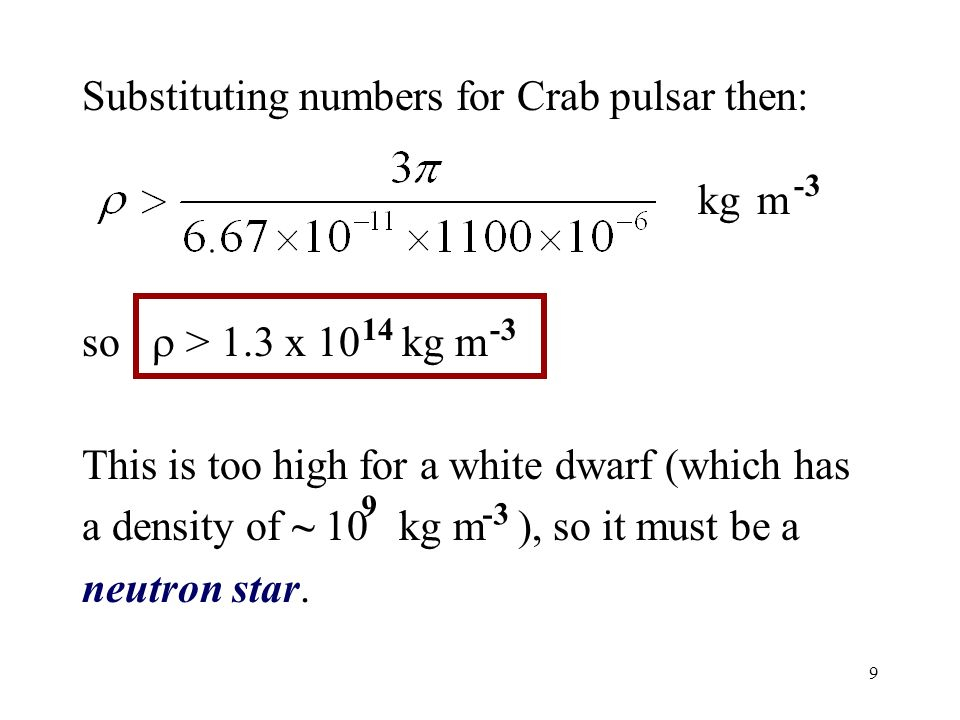 Substituting numbers for Crab pulsar then: