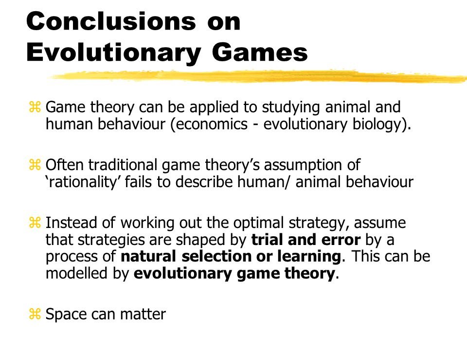 Conclusions on Evolutionary Games