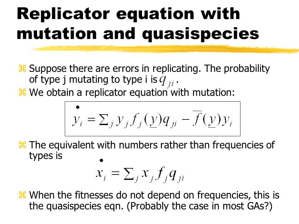 Replicator equation with mutation and quasispecies