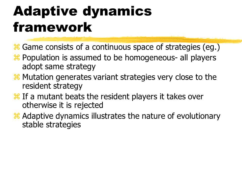 Adaptive dynamics framework