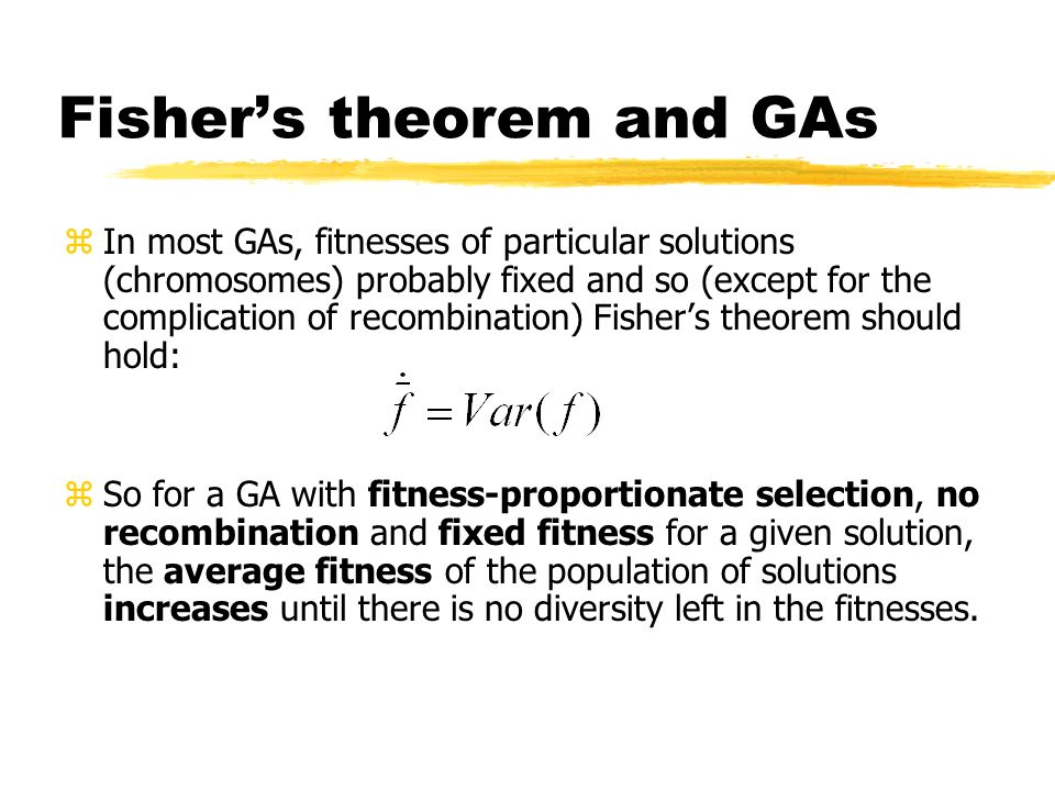 Fisher's theorem and GAs