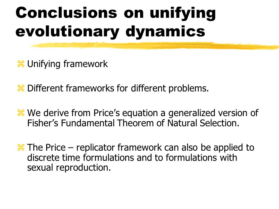 Conclusions on unifying evolutionary dynamics
