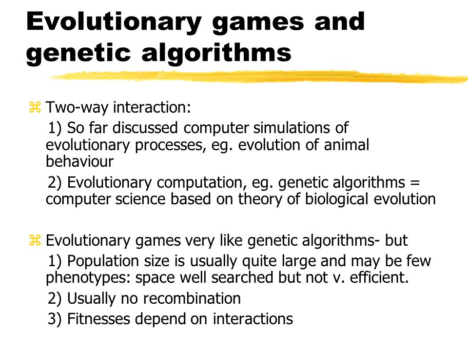 Evolutionary games and genetic algorithms