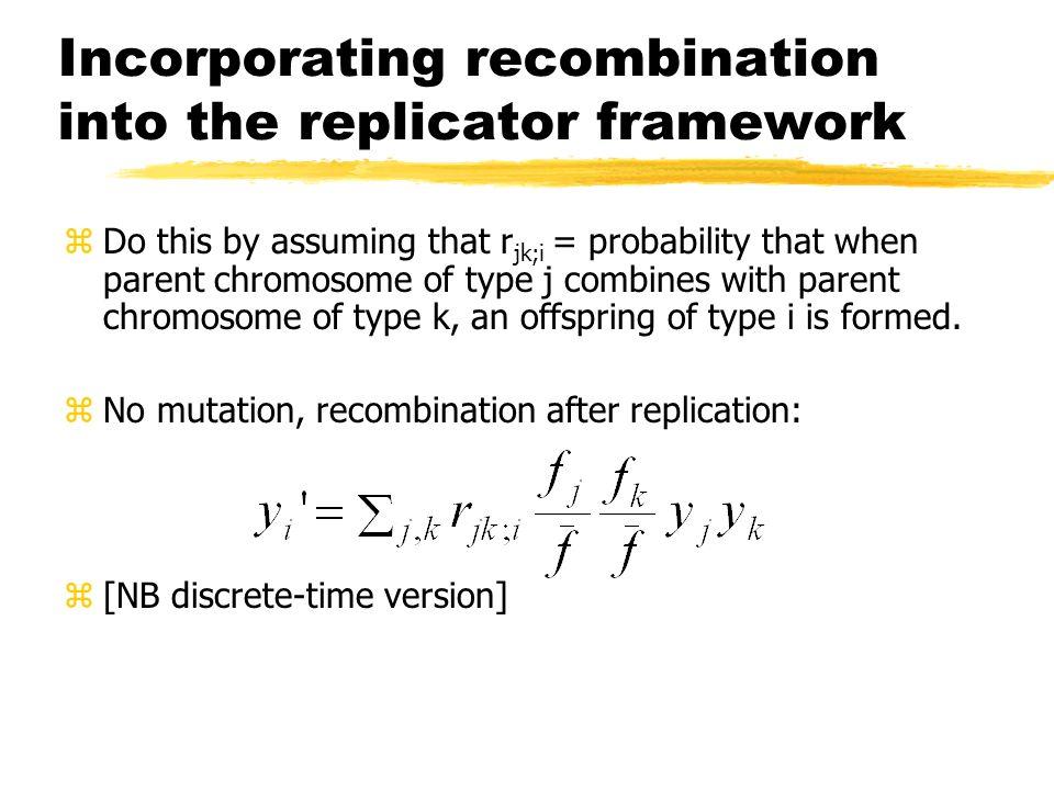 Incorporating recombination into the replicator framework