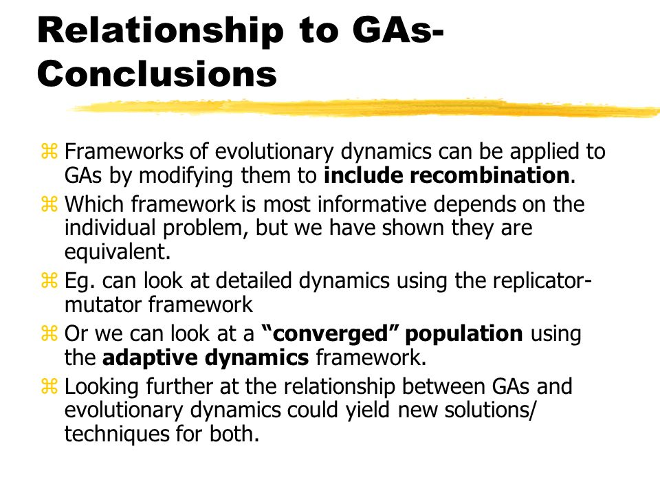 Relationship to GAs- Conclusions