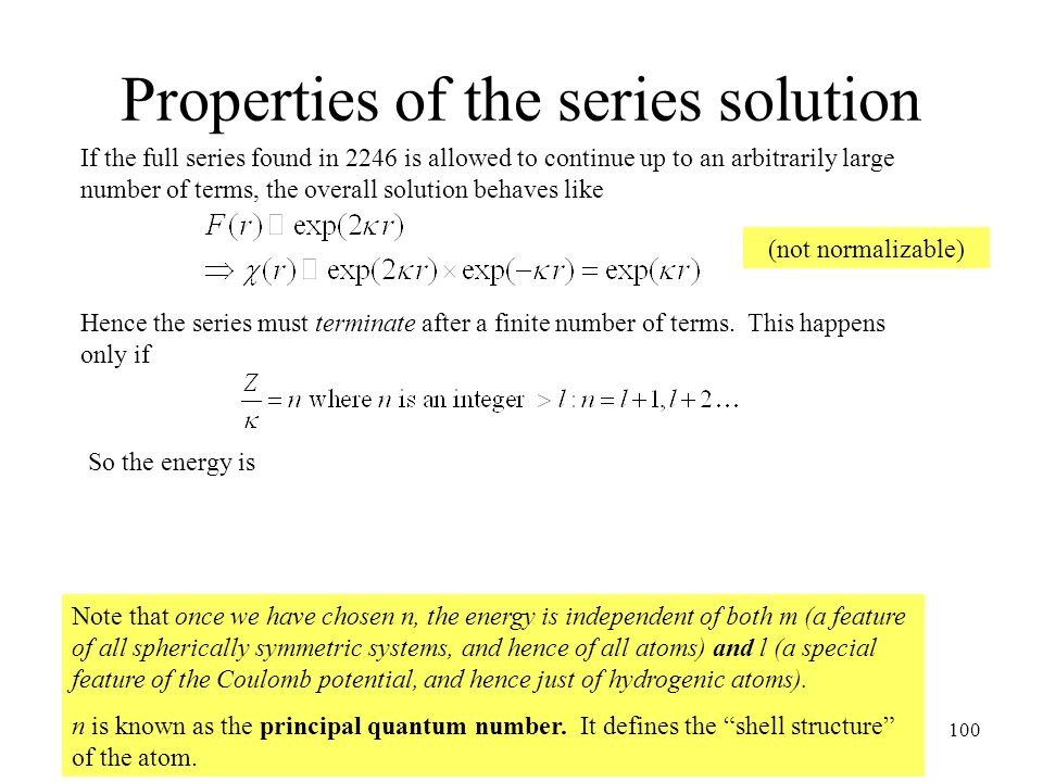 Properties of the series solution