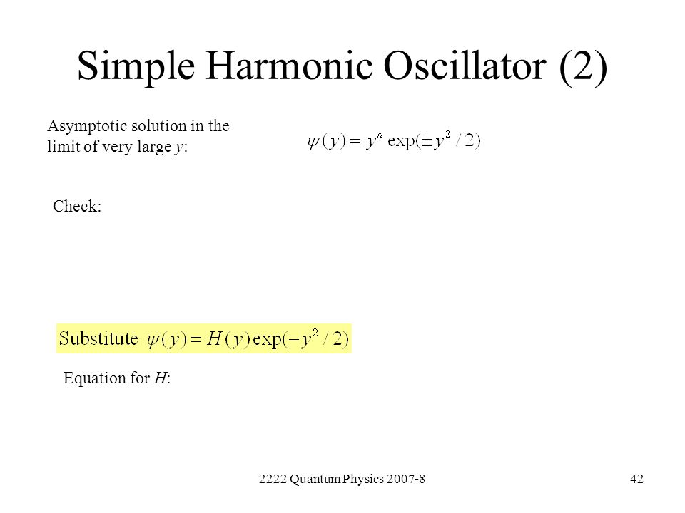 Simple Harmonic Oscillator (2)