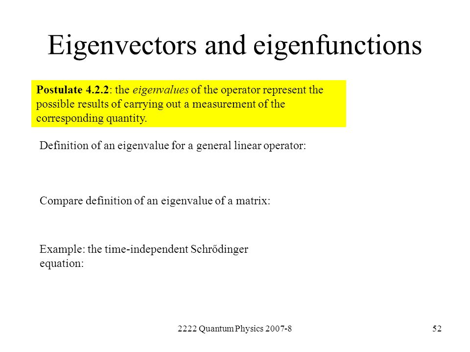 Eigenvectors and eigenfunctions