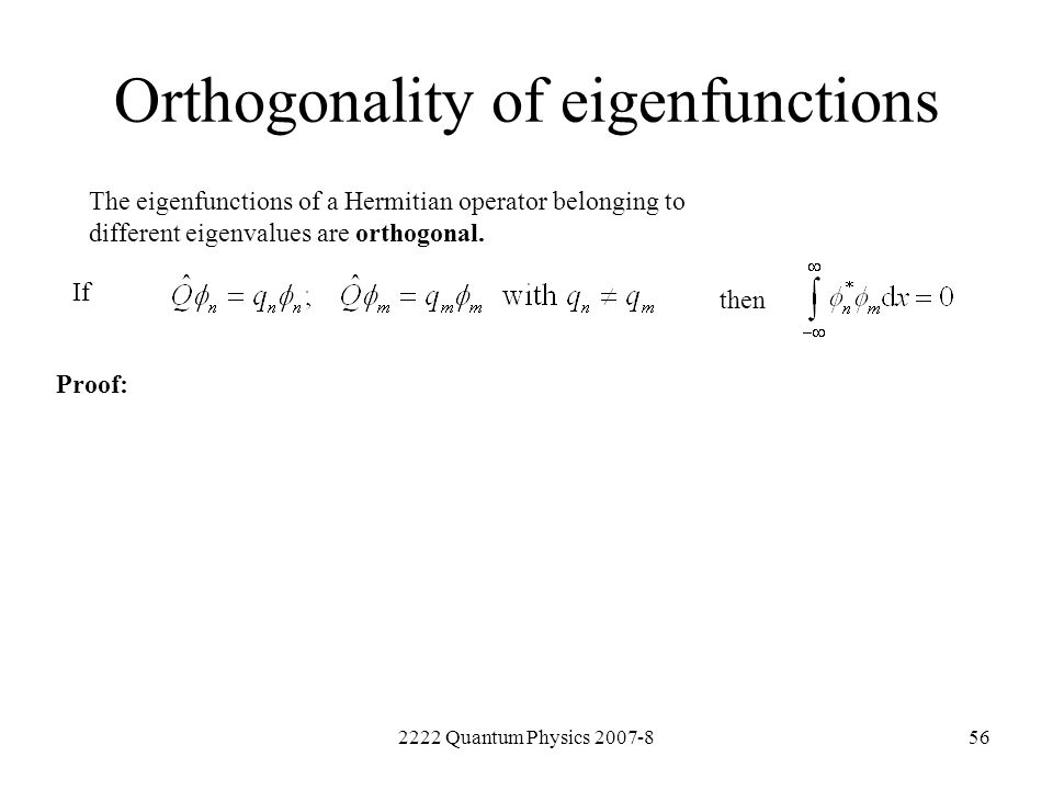 Orthogonality of eigenfunctions