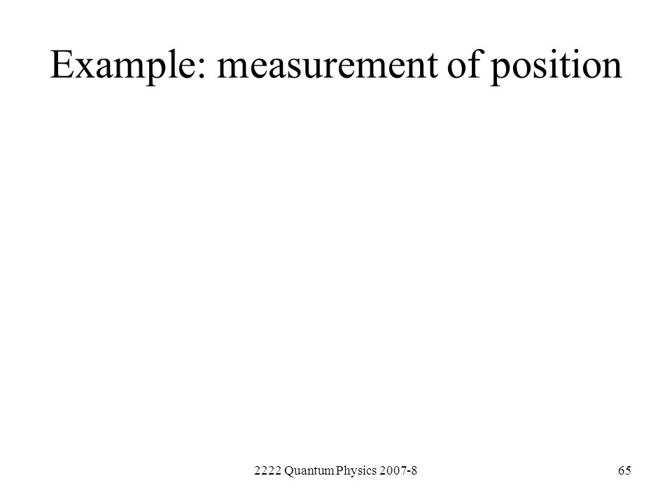 Example: measurement of position