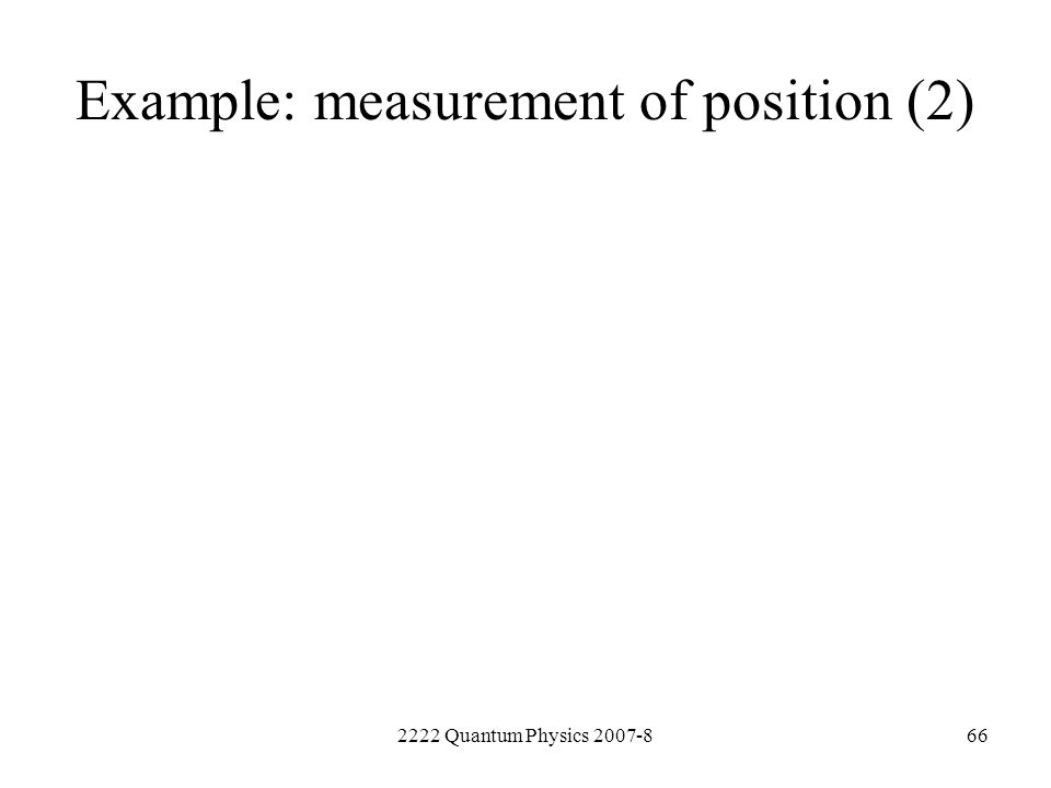 Example: measurement of position (2)