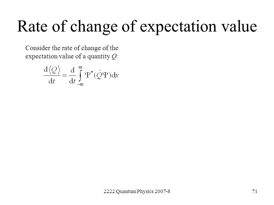 Rate of change of expectation value