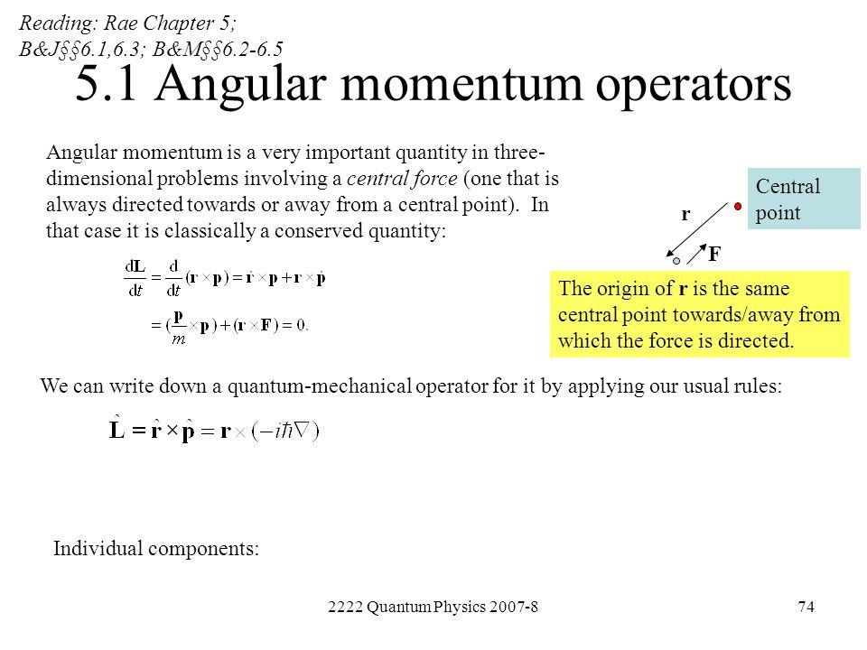 5.1 Angular momentum operators
