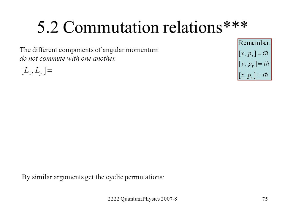 5.2 Commutation relations***