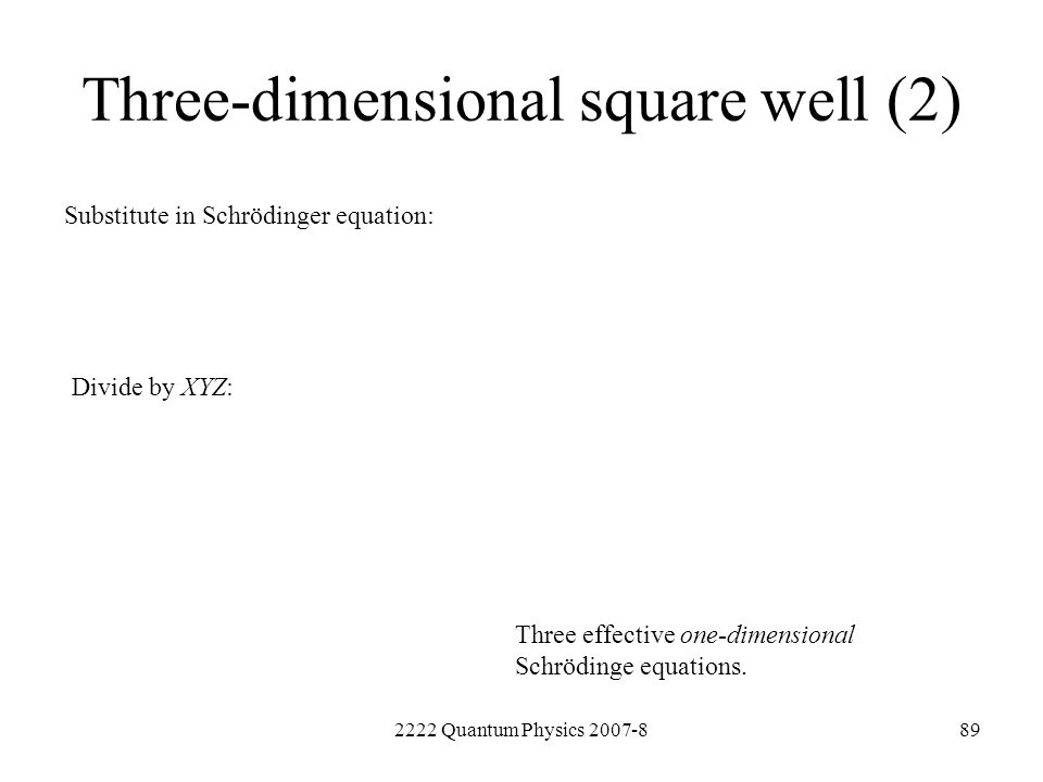 Three-dimensional square well (2)