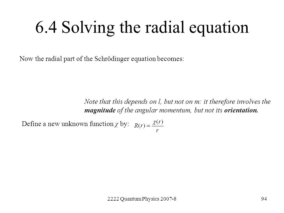6.4 Solving the radial equation