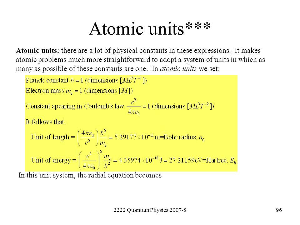 Atomic units***