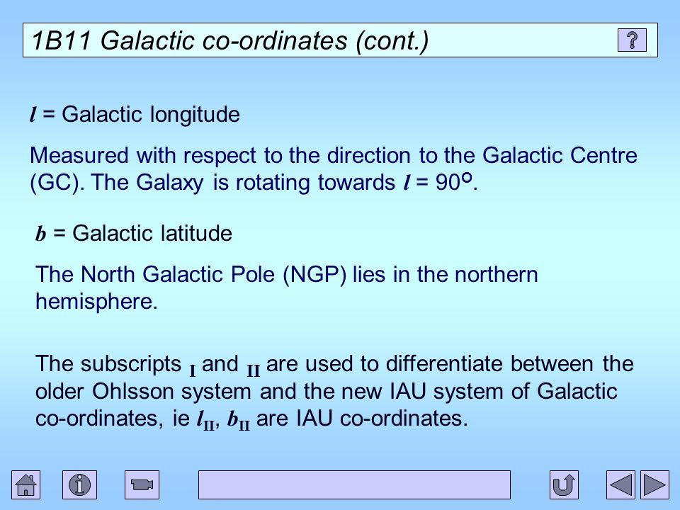 1B11 Galactic co-ordinates (cont.)