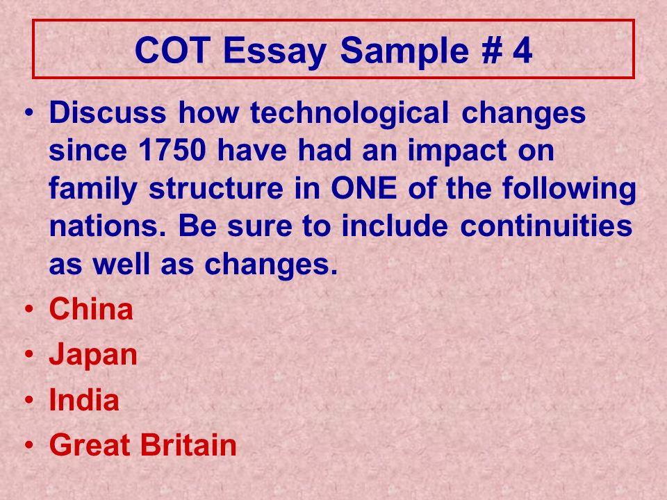 change over time essays five handy examples ppt video online  cot essay sample 4