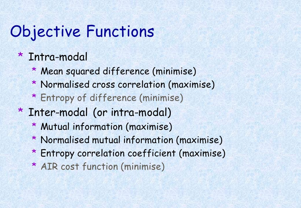 Objective Functions Intra-modal Inter-modal (or intra-modal)