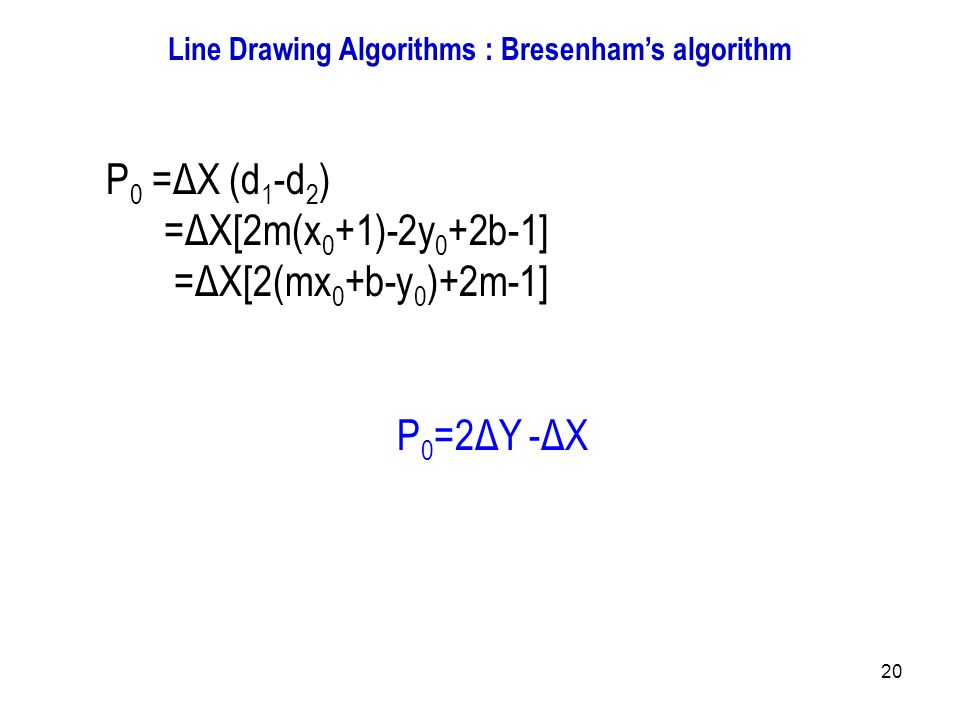 Generalized Bresenham S Line Drawing Algorithm Example : Introduction to computer graphics ppt output