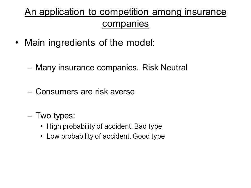 An application to competition among insurance companies